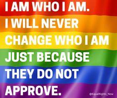 [I am who I am] #LGBTQIA #lgbtrights #lgbtlove #LoveWins #equality