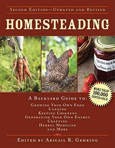 Homesteading: A Backyard Guide To Growing Your Own Food Canning Keeping Chickens Generating Your Own Energy Crafting… PDF Diy Generator, Homemade Generator, Simply Learning, Keeping Chickens, Thing 1, Hand Lotion, Grow Your Own Food, Canning Recipes, Herbal Medicine