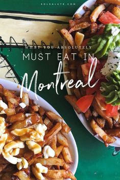 What you HAVE to eat in Montreal, the best foods in Montreal.