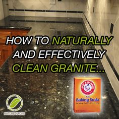 How To Naturally And Effectively Clean Granite To Clean Granite Counter  Tops, Mix ½ Cup Baking Soda And 2 Cups Water In A Spray Bottle.