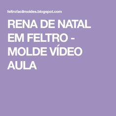 RENA DE NATAL EM FELTRO - MOLDE VÍDEO AULA Candy Cane Reindeer, Xmas Decorations, Reindeer, Fabric Purses, Xmas