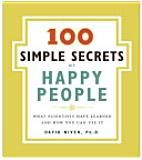 100 Simple Secrets of Happy People. A simple book that shows you how a little perspective can make you happier.