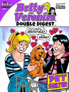 "Read ""Betty & Veronica Double Digest by Archie Superstars available from Rakuten Kobo. Betty and Veronica are always in competition with one another—but that gets kicked into high gear when the two enter the. Archie Comics Riverdale, Archie Comic Books, Comic Book Characters, Archie Betty And Veronica, Riverdale Series, Double Digest, Josie And The Pussycats, Archie Andrews, Mary Sue"