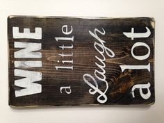 Reclaimed Wood Inpsirational Wine Sign by ThisBigOldDesk on Etsy