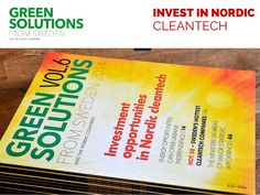 Green Solutions from Sweden and the Nordics magazine info - book now by Lars Ling   (+3k) via slideshare