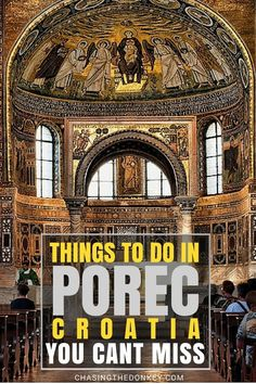 Things to do in Porec. If you're looking for a small and charming coastal town, which still has plenty to see and do, whilst also enough to entertain you for an evening, then Porec is the ideal choice. Check out my suggestions here.