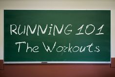 Running 101 - Different types of running workouts for all levels! This is great!!
