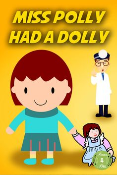 Miss Polly Had A Dolly Free Instrumental Nursery Rhyme Rhymes Kids