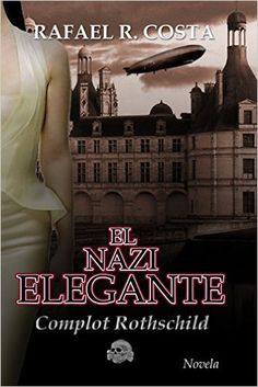 El nazi elegante (Spanish Edition): Rafael R. Costa: 9781495478765: Amazon.com: Books Costa, Kindle, Ebooks, Movie Posters, Fictional Characters, Spanish, Amazon, Germany Travel, Berlin Wall