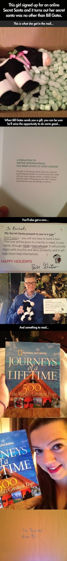 What Bill Gates Gave a Random Stranger in an online Secret Santa= Bill Gates is awesome and I'm very proud of him for the cow gift Faith In Humanity Restored, Thats The Way, Lol, Along The Way, Lifehacks, Good People, In This World, Make Me Smile, Memes