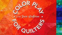 Color Play for Quilters: Learn how prize-winning quilters and top faric designers create beautiful color combinations, movement, depth and luminosity through fabric. Quilting Classes, Quilting Tips, Quilting Tutorials, Play, Color Theory, Fabric Design, Sewing Patterns, Quilting Patterns, Quilting Designs