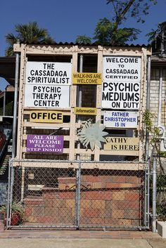 Cassadaga -- People come from all over to visit the spiritual camp or hotel where they can meet with a psychic, medium, healers, tarot card readers.