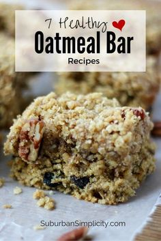 7 Healthy Oatmeal Bar Recipe ideas to make sure your family stay heart healthy! These delicious recipes are great for breakfast or any time of the day!