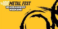 %100 Metal Fest Headbangers'Weekend - Gitar Magazin