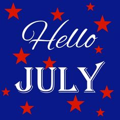 Hello and Welcome! Have a Happy July 4th Weekend!