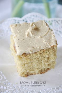 Brown Butter Cake - so delicious!  The browned butter gives it an amazing flavor.