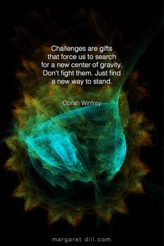 Challenges are. Oprah Winfrey Quote - Dream & Design - Challenges are gifts – Oprah Winfrey Quote - Spiritual Quotes, Wisdom Quotes, Me Quotes, Motivational Quotes, Inspirational Quotes, Spiritual Awakening, Oprah Quotes, Awakening Quotes, Strong Quotes