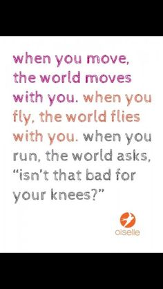 I've been asked this so many times. Wanna know what is bad for knees...NOT doing anything