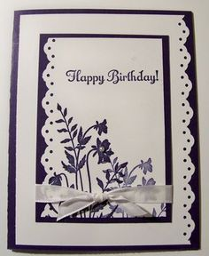 I like the two-tone layering, as well as the use of the punch in opposite directions.  Easy yet elegant card to put together in a pinch, OR leave the sentiment off and add it when you need a quick card!