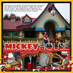 Disney scrapbook layout Mickey's Country House at Disney World