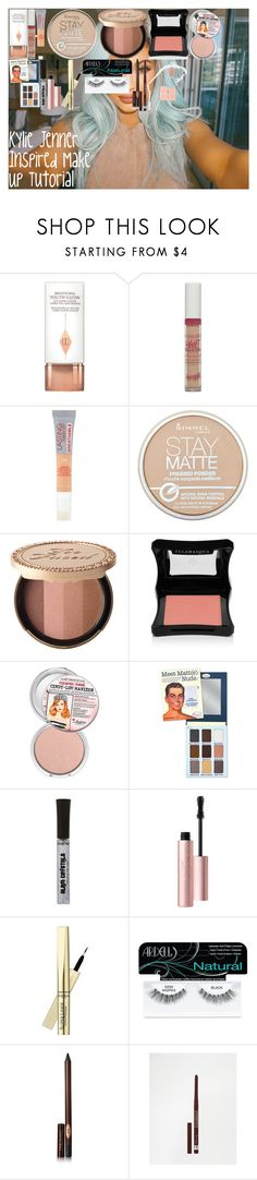 """""""Kylie Jenner Inspired Make Up Tutorial"""" by oroartyellie on Polyvore featuring beauty, Charlotte Tilbury, Barry M, Rimmel, Too Faced Cosmetics, Illamasqua, L'Oréal Paris and Ardell"""