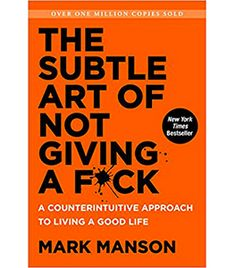 The best wellness books to read for personal growth and self-improvement - including The Subtle Art of Not Giving a F*ck by Mark Manson. New York Times, New Times, Tough Times, Reading Lists, Book Lists, Reading Goals, Internet Blog, The Life, Life Is Good