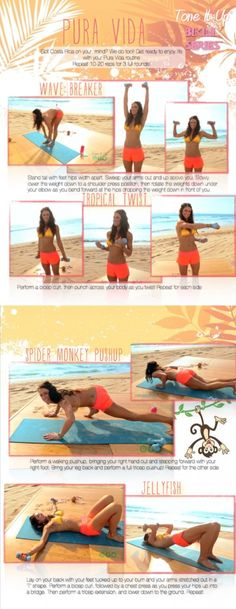 Your Pura Vida workout ~ Work and sculpt your entire body!