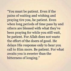 Singles: Ibadah, Sabr, Du'a, good conduct & remain within limits prescribed by Allah. He will bless u! Quran Quotes Inspirational, Faith Quotes, Wisdom Quotes, Words Quotes, Wise Words, Quotes To Live By, Life Quotes, Sayings, Deep Quotes
