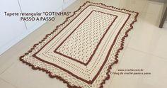 Tapete retangular gotinhas passo a passo parte2 | Croche.com.br