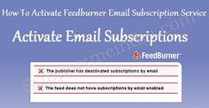 Feedburner Par Email Subscriptions Service Kaise Activate Kare