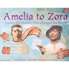 Twenty-six amazing women; twenty-six amazing stories. From Amelia Earhart, pilot and adventurer, to Zora Neal Hurston, writer and anthropologist, learn about the hardships and triumphs that inspired e