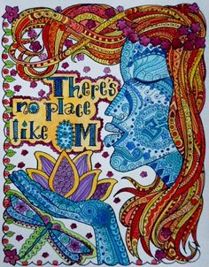 Theres No Place Like OM Print 8 x 10 Beautiful Bright Colors Henna Style Zen Art
