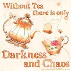 Tea Quotes, Tea Time Quotes, The Chai, Party Quotes, Tea And Books, Decoupage, Cuppa Tea, Fun Cup, My Cup Of Tea