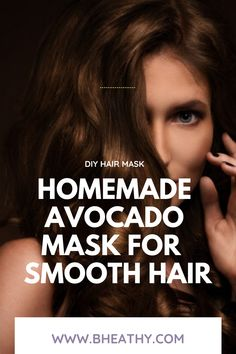 This DIY Avocado hair mask for damaged hair is the ultimate solution if you have dry, crumbly hair. #hairmask_diy #hairmask_for_damaged hair #homemade_hair_mask Hair Mask At Home, Egg Hair Mask, Avocado Hair Mask, Hair Mask For Damaged Hair, Natural Hair Mask, Dry Hair, Olive Oil Hair Mask, Coconut Oil Hair Mask, Homemade Hair