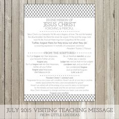 {Visiting Teaching} July 2015 Divine Mission of Jesus Christ: Forgiving & Merciful
