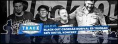 Black-Out: Szív Diktál - Barba Negra Track (2016.07.27.)