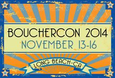 Bouchercon 2014 will take place in Long Beach, California from November 13-16.