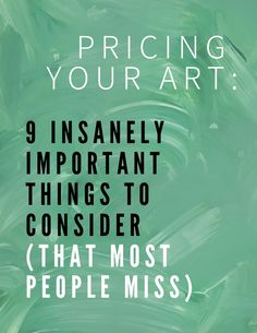 Pricing your art: 9 insanely important things to consider (that most people miss) - A Cup of Cloudy Selling Art Online, Online Art, Craft Business, Business Design, Artistic Visions, Selling Paintings, Business Advice, Art Tips, Art Market