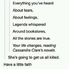 Cassandra Clare Tumblr   'Have a Little Faith'