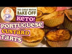 Low Carb Portuguese Custard Tarts - Keto Pasteis De Nata from The Great British Bake Off Pastry Week - YouTube