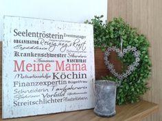 Deko-Objekte - pfeifers Holzschild - Meine Mama - ein Designerstück von pfeifers bei DaWanda (Cool Crafts Stuff)