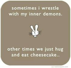Inner demons and cheesecake quotes. Home-made, fresh ingredients. Cheesecake Love. Dallas, Texas. Available at at all #CentralMarket Stores! Texas Cheesecake, Cheesecake Love, Central Market, baking, dessert, cake, pie, recipes, food, holiday food, GoTexan, chocolate cheesecake, pecan cheesecake, lime cheesecake, strawberry cheesecake, cherry cheesecake, pumpkin cheesecake