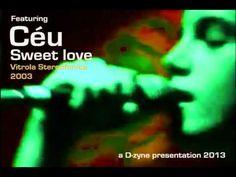 Céu Sweet love - Vitrola Stereofonica 2003 - YouTube