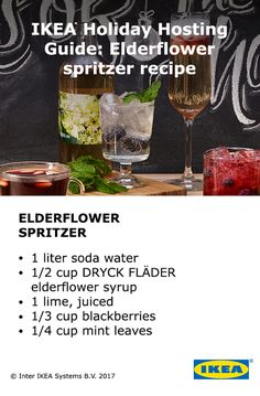 Mix up a refreshing holiday drink for your guests with IKEA syrups. Add your favorite spirit to our elderflower spritzer and spice up your next Cookies & Cocktails party. Click here for more drink recipes.