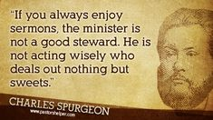 Charles Haddon Spurgeon was a British Particular Baptist preacher. Description from quotesgram.com. I searched for this on bing.com/images