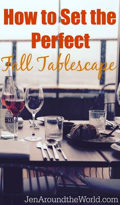How to Set a Beautiful Fall Tablescape - Jen Around the World