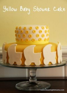 Meaningful Mama: Yellow Baby Shower Cake & How to Make Fondant Buttons Baby Shower Yellow, Baby Shower Brunch, Baby Shower Cakes, Baby Shower Parties, Baby Cakes, Baby Showers, Shower Party, Fondant Baby, Fondant Cakes