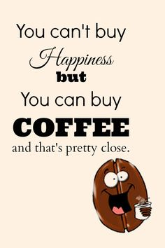 Coffee is our happiness! #Coffee #Quotes #MrCoffee