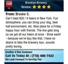 Can't beat $20 / 6 beers in New York. Fun atmosphere, you can bring your dog, beer hall...