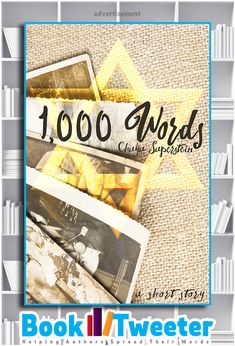 1,000 Words: A Holocaust Fiction Short Story by Chaya Saperstein is in the BookTweeter bookstore.
